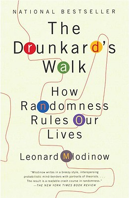 The Drunkard's Walk By Mlodinow, Leonard