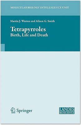 Tetrapyrroles By Warren, Martin J., Ph.D. (EDT)/ Smith, Alison G. (EDT)